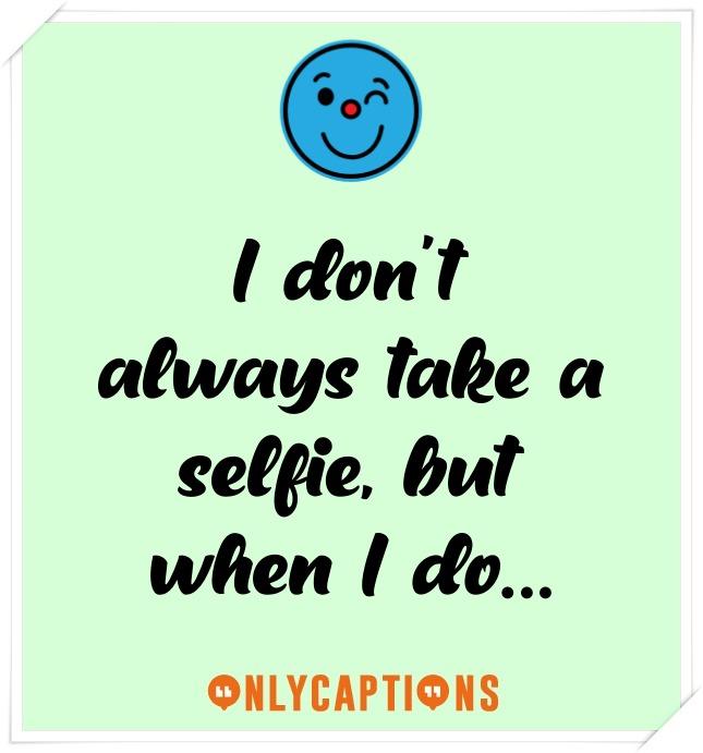 Short Instagram Captions For Selfies (2021)